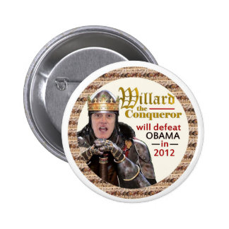 Mitt Romney as Willard the Conqueror Buttons