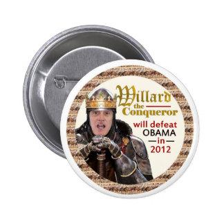 Mitt Romney as Willard the Conqueror Pinback Button