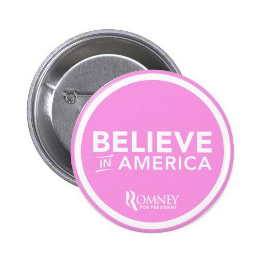 Mitt Romney Believe In America 2012 (Light Pink) Button