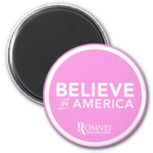 Mitt Romney Believe In America 2012 (Light Pink) 2 Inch Round Magnet