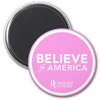 Mitt Romney Believe In America 2012 (Light Pink) Magnet