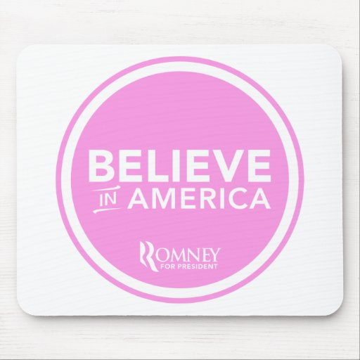 Mitt Romney Believe In America 2012 (Light Pink) Mouse Pads