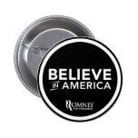 Mitt Romney Believe In America (Black) Pinback Button
