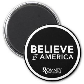 Mitt Romney Believe In America (Black) Magnet