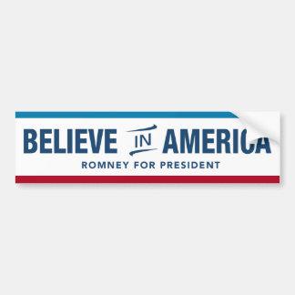 Mitt Romney Believe In America Bumper Sticker. Bumper Sticker