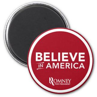 Mitt Romney Believe In America (Dark Red) Magnet
