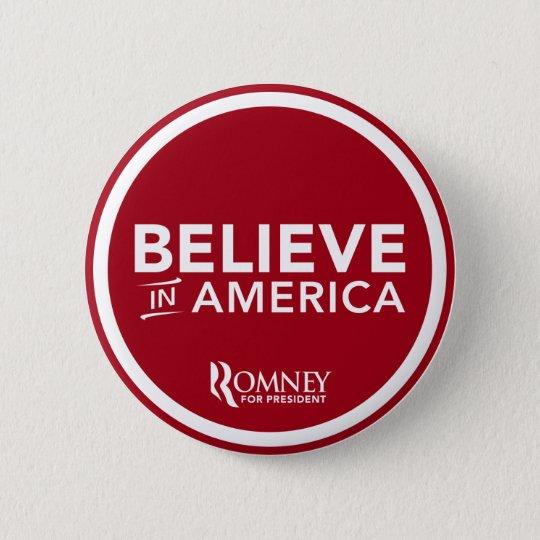 Mitt Romney Believe In America (Dark Red) Pinback Button