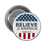 Mitt Romney Believe In America Flag 2012 Pinback Buttons