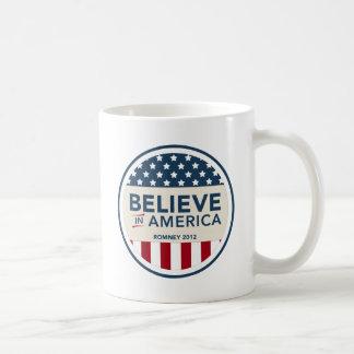 Mitt Romney Believe In America Flag 2012 Coffee Mug