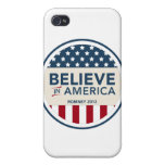 Mitt Romney Believe In America Flag 2012 Cover For iPhone 4