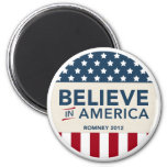 Mitt Romney Believe In America Flag 2012 Magnet