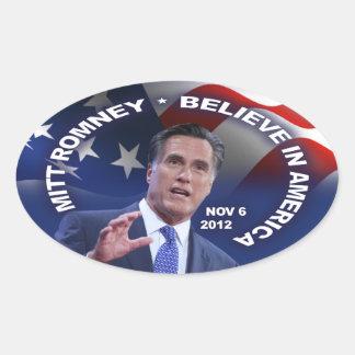 Mitt Romney Believe In America Oval Sticker