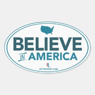 Mitt Romney Believe In America Oval Sticker White