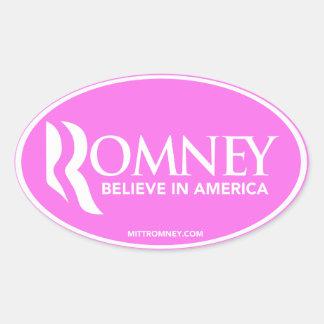 Mitt Romney Believe In America (Pink Oval Sticker) Oval Sticker