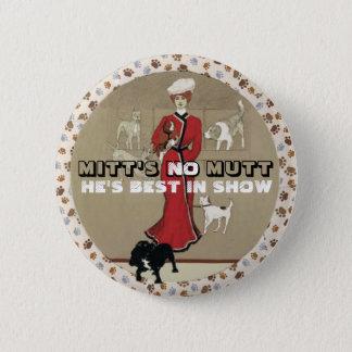 Mitt Romney: Best in Show Pinback Button