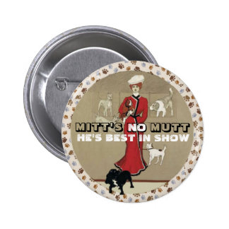 Mitt Romney: Best in Show Pinback Button