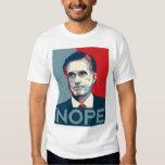 """Mitt Romney - camisa de """"Nope"""""""