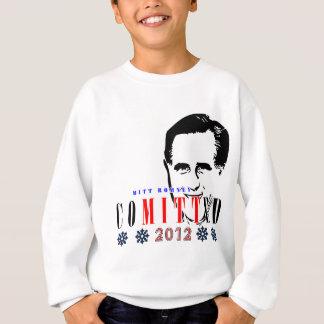 Mitt Romney Comitted 2012.png Sweatshirt