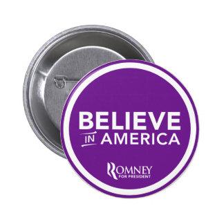 Mitt Romney cree en América 2012 (la púrpura) Pin Redondo De 2 Pulgadas