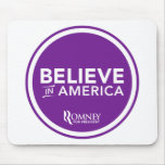 Mitt Romney cree en América 2012 (la púrpura) Tapete De Ratones