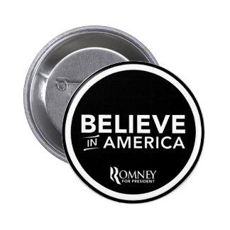 Mitt Romney cree en América (el negro) Pin Redondo De 2 Pulgadas