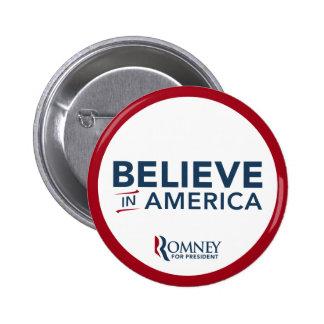 Mitt Romney cree en América (rojo y blanco) Pin