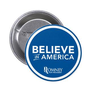 Mitt Romney cree en el logotipo de América (azul) Pin