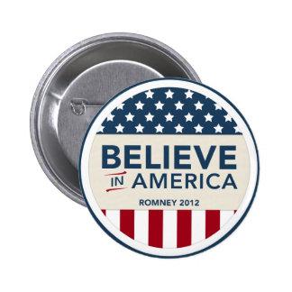 Mitt Romney cree en la bandera 2012 de América Pins