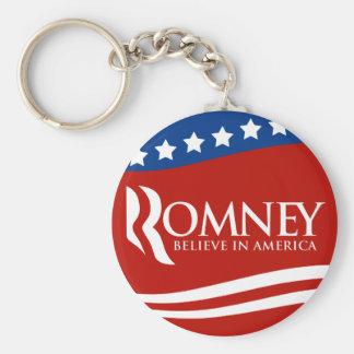 Mitt Romney cree en la bandera de América Llavero Redondo Tipo Pin