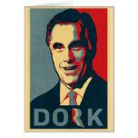 Mitt Romney Dork Greeting Card