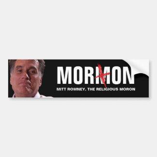 Mitt Romney - el Imbécil religioso Pegatina De Parachoque