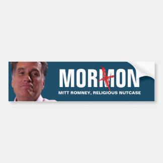 Mitt Romney - el Imbécil religioso Pegatina Para Auto