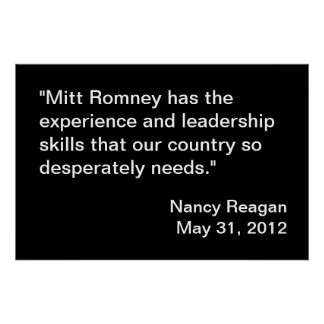 Mitt Romney Endorsement by Nancy Reagan Posters