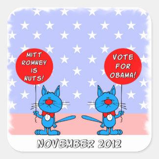 Mitt Romney es voto nuts para Obama Pegatina Cuadrada