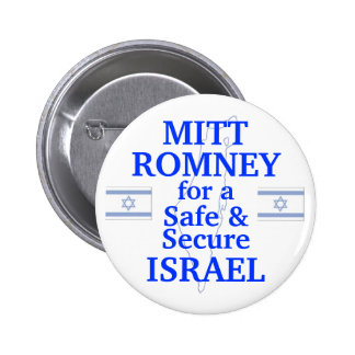 Mitt Romney for a safe Israel 2012 Button