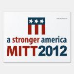 Mitt Romney for a Stronger America Yard Sign