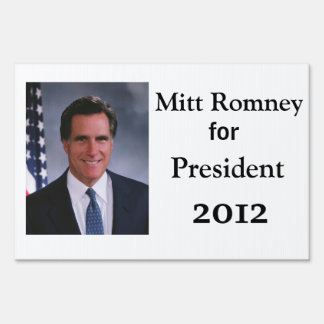 Mitt Romney for Pesident  2012 Yard Sign
