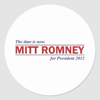 Mitt Romney for President 2012 The Time is Now Classic Round Sticker