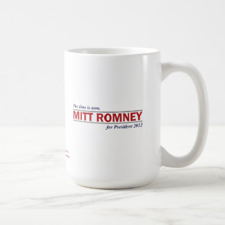 Mitt Romney for President 2012 The Time is Now Coffee Mug
