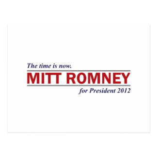 Mitt Romney for President 2012 The Time is Now Postcard