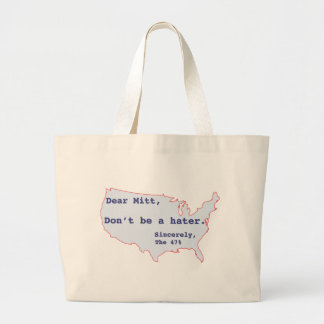 Mitt Romney Hates 47% of America Vote for Obama Large Tote Bag