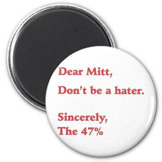 Mitt Romney Hates 47% of America Vote for Obama Magnet
