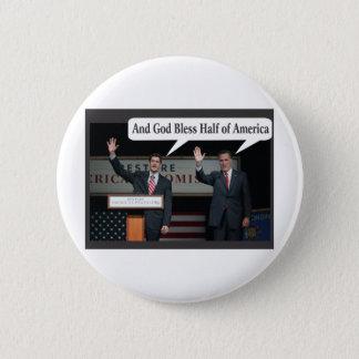 Mitt Romney Hates you 47% Vote for Barack Obama Button