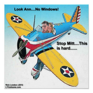 Mitt Romney & His New Windowless Airplane W/Ann Poster
