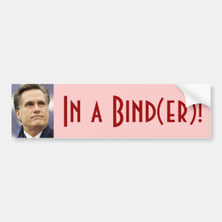 Mitt Romney - In a Bind(er)! Bumper Stickers