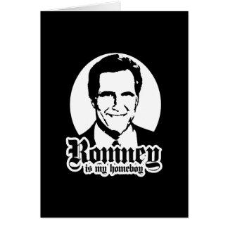 MITT ROMNEY IS MY HOMEBOY CARD