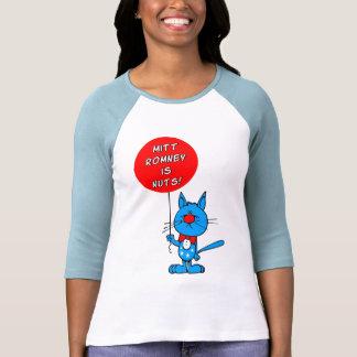 Mitt Romney is nuts! Tee Shirts