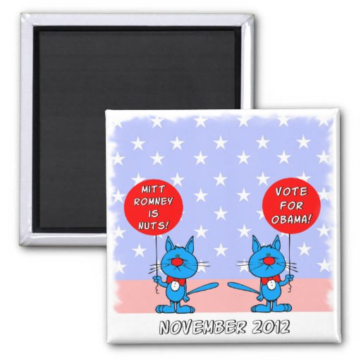 Mitt Romney is nuts vote for Obama 2 Inch Square Magnet