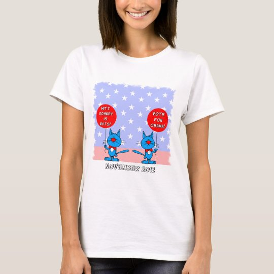 Mitt Romney is nuts vote for Obama T-Shirt