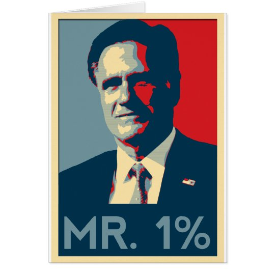 Mitt Romney - Mr. 1% Card